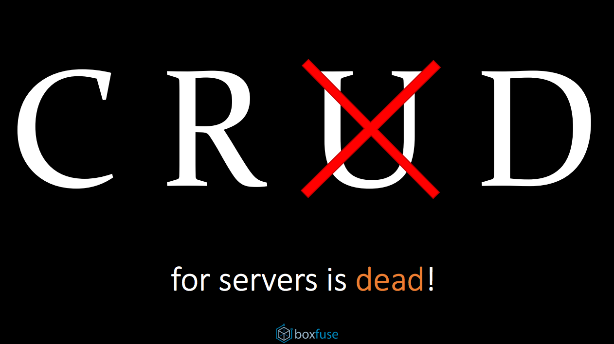 The U in CRUD for servers is dead